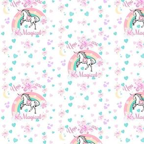 You are Magical - unicorn princess rainbows &  ribbons - MED 7