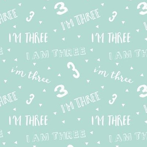 I'm Three - Dark Mint - Birthday