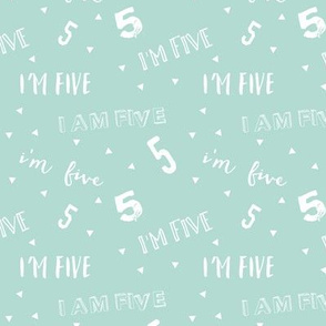 I'm Five - Dark Mint - Birthday