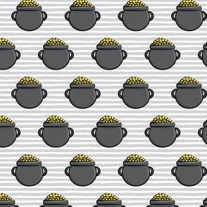 Pot of Gold - Grey Stripes