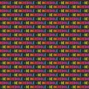 Be Incredible | Micro