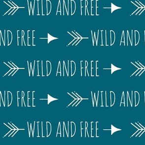 Wild and free arrows - White on teal