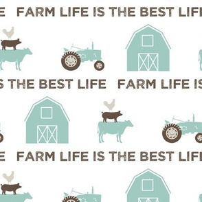 farm life is the best life - dark mint and brown C18BS