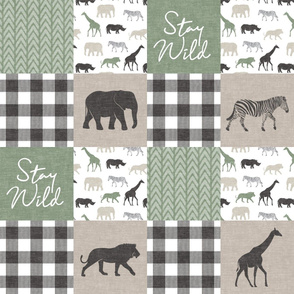 Stay Wild  - Safari Wholecloth - Sage and Grey w/ plaid