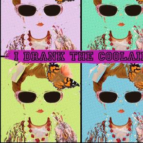 I Drank the Coolaid