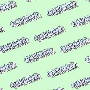 okurrr - cardi b catchphrase, 90s pastel sticker look, stickers fabric, okurr -  mint