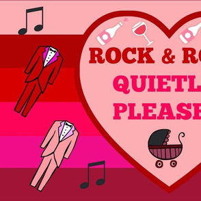Rock & Roll Quietly Please