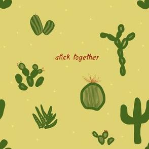 Cacti Stick Together | Stock Pot
