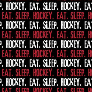 Eat. Sleep. Hockey. - Red & White LAD19