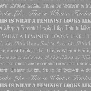 This is What a Feminist Looks Like, Light Gray