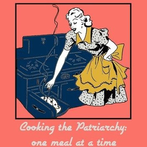 Cooking the Patriarchy in a Blue Stove