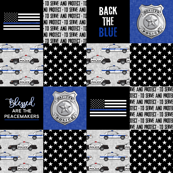 Police Patchwork - serve and protect -  Blessed are the peacemakers - thin blue line - back the blue wholecloth C19BS