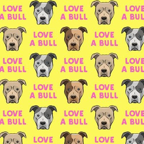LOVE A BULL -  pink on yellow - LAD19