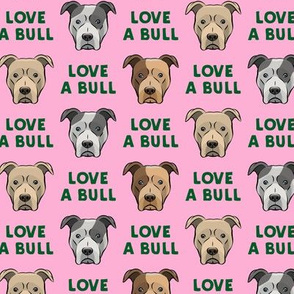 LOVE A BULL - green on pink - LAD19
