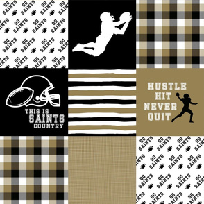 Football//Hustle Hit Never Quit//Saints - Wholecloth Cheater Quilt