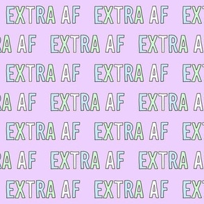 extra af fabric - pop culture, slang words, pastel aesthetic fabric - purple