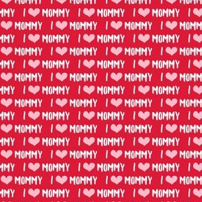 (micro scale) I love Mommy - red C19BS