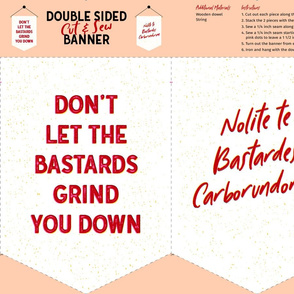 Don't Let 'Em - Cut and Sew Banner