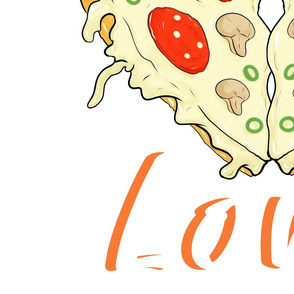 love to pizza