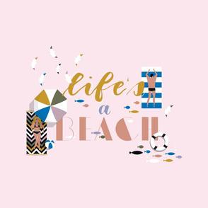 life's a B.....EACH
