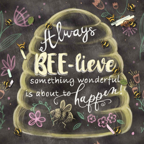 Always Believe Affirmation- Widdle Bitty Bees by Kim Marshall