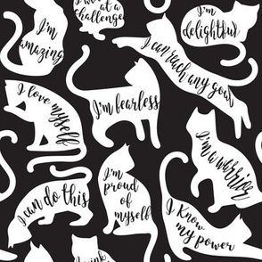 Be like a cat // small scale // black background white cat silhouettes with affirmations