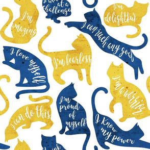 Be like a cat // normal scale // white background yellow and blue cat silhouettes with affirmations
