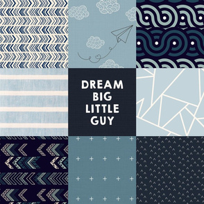 Dream Big Little Guy Faux Quilt 6""