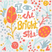 I see the Bright side (alt bg)
