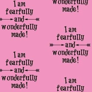 Fearfully and Wonderfully Made Pink