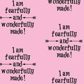 Fearfully and Wonderfully Made Light Pink