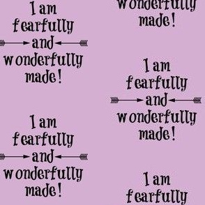 Fearfully and Wonderfully Made Lilac