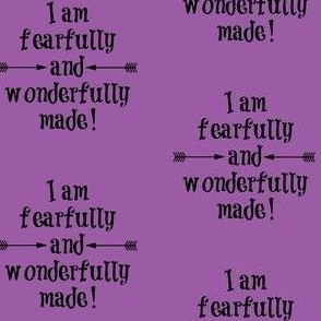 Fearfully and Wonderfully Made Purple