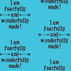Fearfully and Wonderfully Made Turquoise