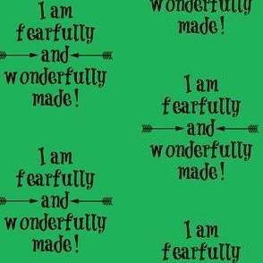 Fearfully and Wonderfully Made Green