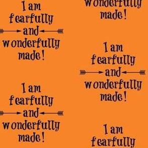 Fearfully and Wonderfully Made Orange