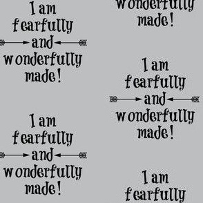 Fearfully and Wonderfully Made Light Gray