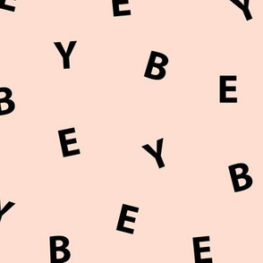 Sweet BYE BYE minimal goodbye text design abstract typography print with expressions from the heart pale peach black