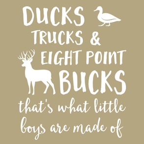 (2 yrds minky) Ducks, Trucks, & Eight Point Bucks that is what little boys are made of - tan C19BS