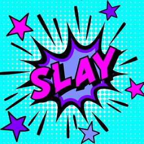 12 slay kick ass on point kill perfect succeed nail it amazing pop art comic book explosion stars burst explode rupaul's drag race RPDR catchphrases culture influencer quotes slang cultural words internet social media vintage retro drag queens homage comi
