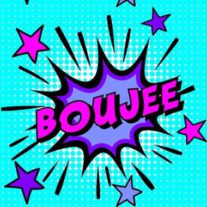 9 boujee elite rich high class bourgeois upper pop art comic book explosion stars burst explode rupaul's drag race RPDR catchphrases culture influencer quotes slang cultural words internet social media vintage retro drag queens homage comic strips speech