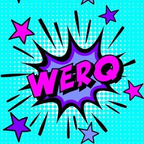 1 werq work werk pop art comic book explosion stars burst explode rupaul's drag race RPDR catchphrases culture influencer quotes slang cultural words internet social media vintage retro drag queens homage comic strips speech bubble balloons neon blue pink