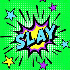 10 slay kick ass on point kill perfect succeed nail it amazing pop art comic book explosion stars burst explode rupaul's drag race RPDR catchphrases culture influencer quotes slang cultural words internet social media vintage retro drag queens homage comi