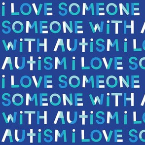 i love someone with autism on navy SM