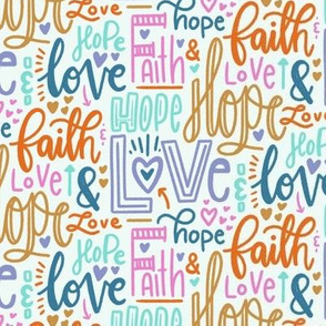 Faith hope and love - light background