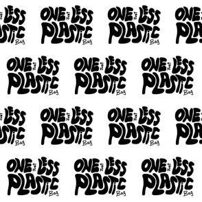 Just One Less Plastic Bag #2