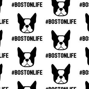 Boston Terrier fabric: #BOSTONLIFE