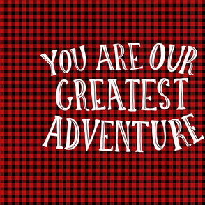 Full Yard You Are Our Greatest Adventure on Buffalo Check