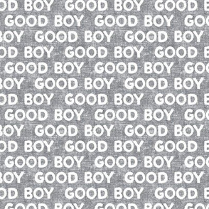 Good boy - dog - typography - grey - LAD19