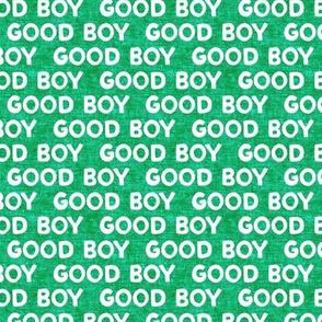 Good boy - dog - typography - green - LAD19
